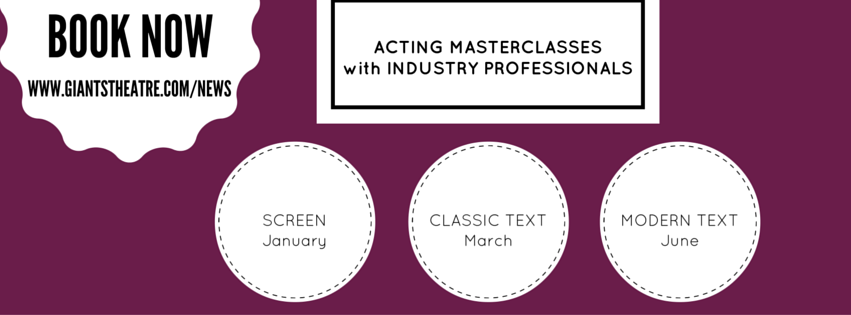 BOOKING: Giants 2016 Acting Masterclass Season